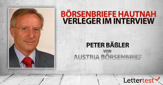 Börsenbriefe hautnah: 15 Fragen an Peter Bäßler von Austria Börsenbrief