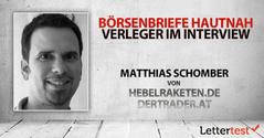 Börsenbriefe hautnah: 15 Fragen an Matthias Schomber von derTrader.at und hebelraketen.de