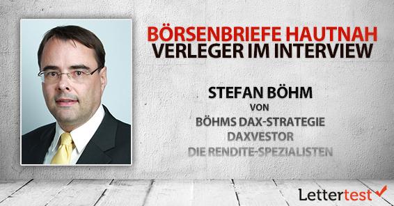 Börsenbriefe hautnah: 15 Fragen an Stefan Böhm
